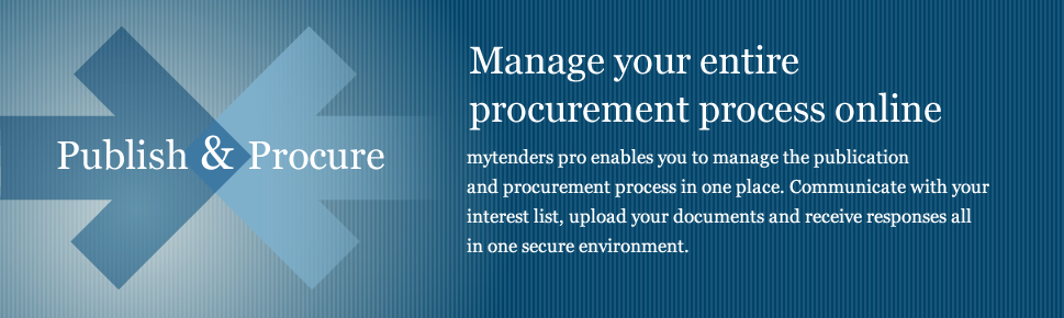 Manage your entire procurement process online - mytenders pro enables you to manage the publication and procurement process in one place. Communicate with your interest list, upload your documents and receive responses all in one secure environment.
